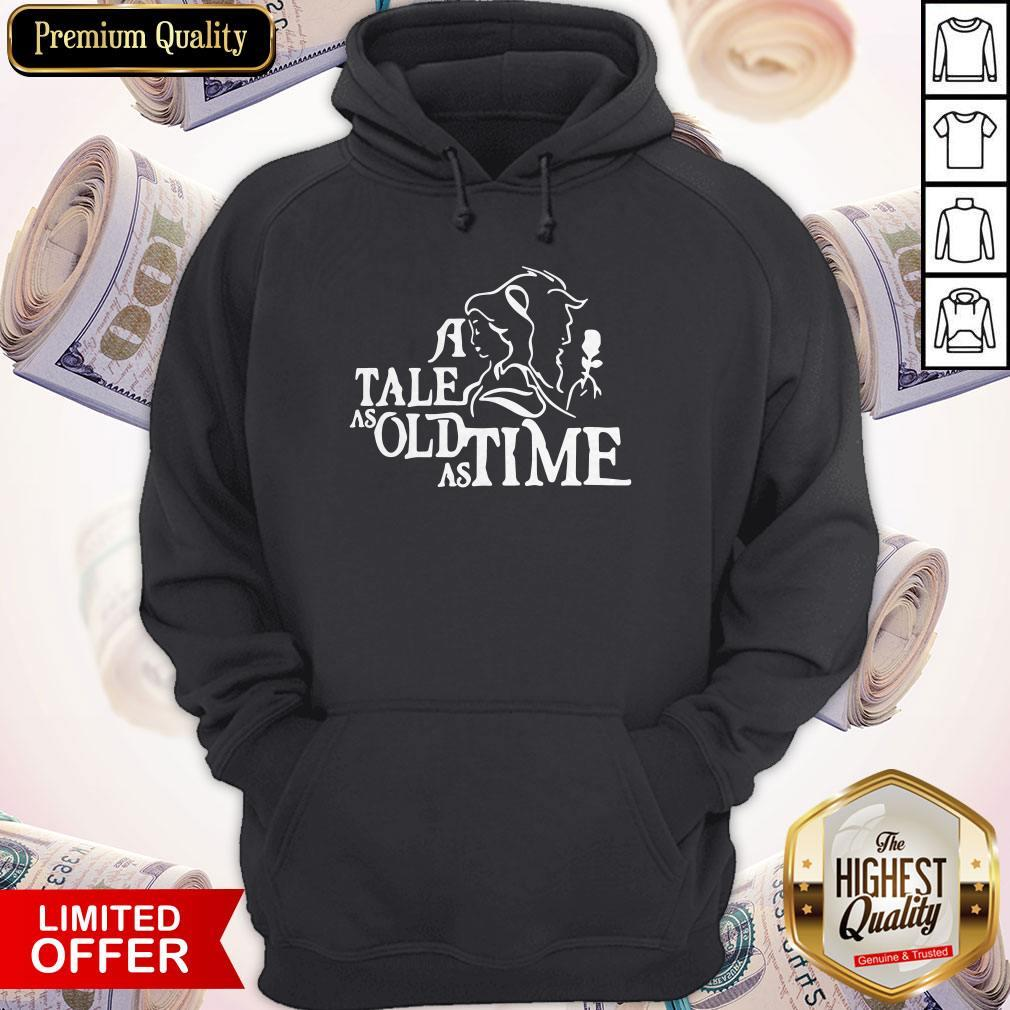 Good GOD A Tale As Old As Time Shirt