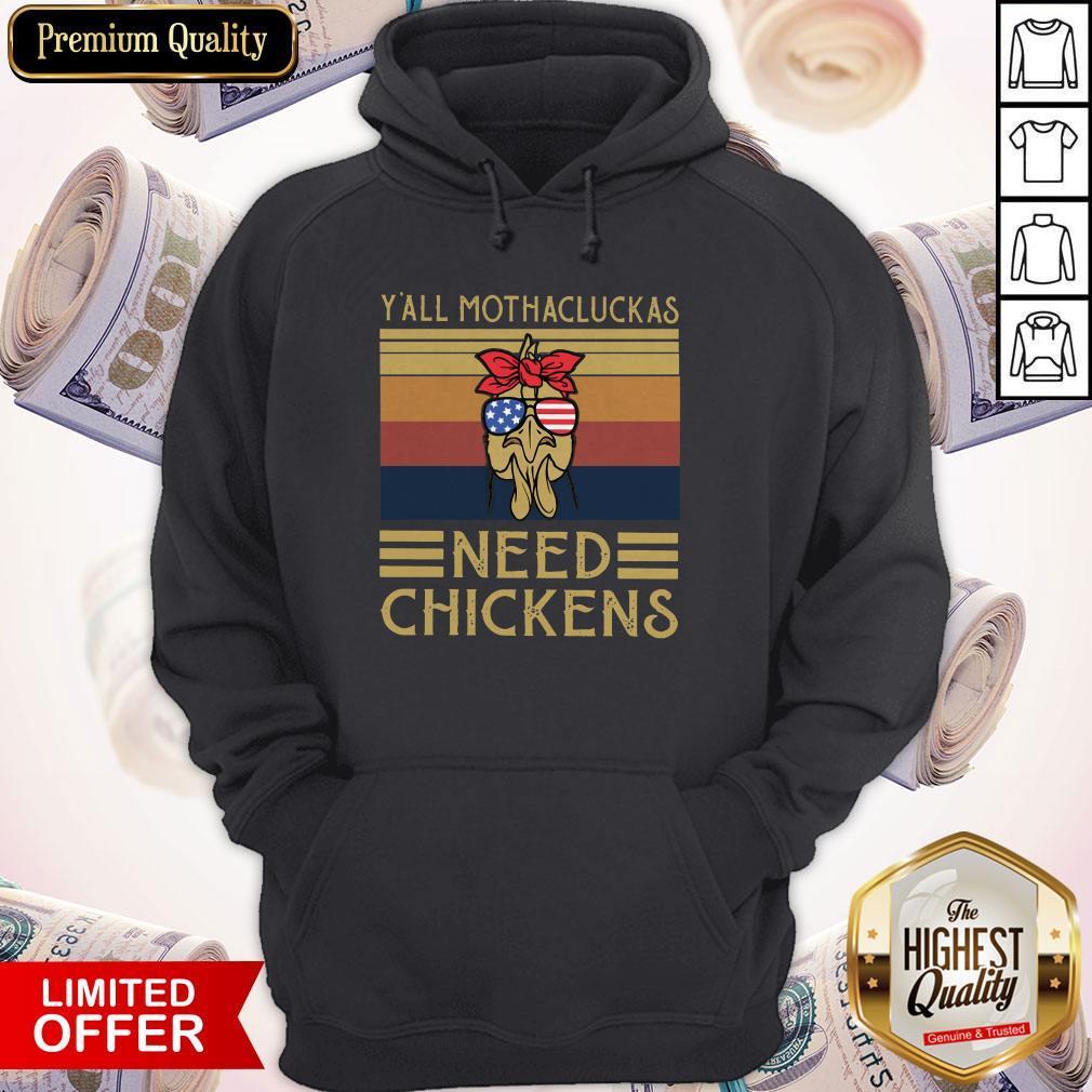 Y'all Mothacluckas Need Checkens American Flag Shirt