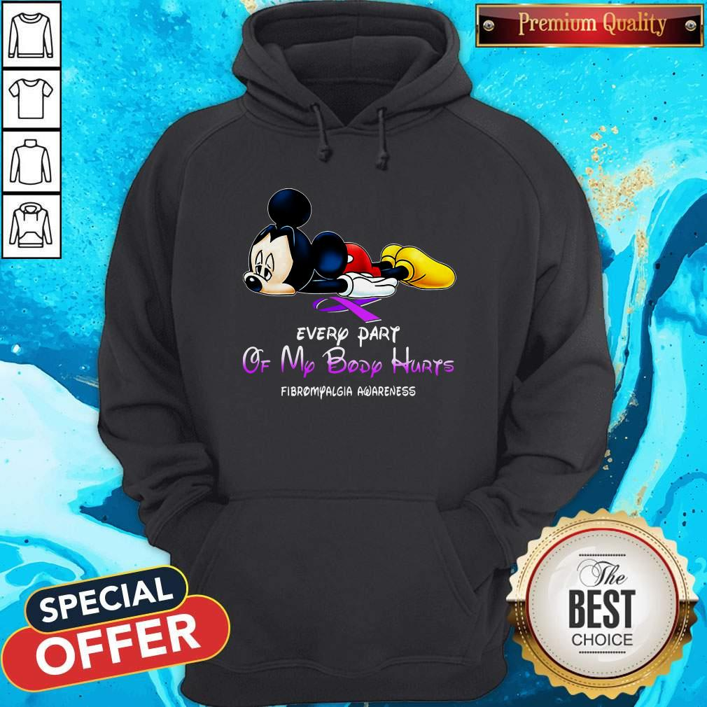 Mickey Mouse Every Part Of My Body Hurts Fibromyalgia Awareness Shirt