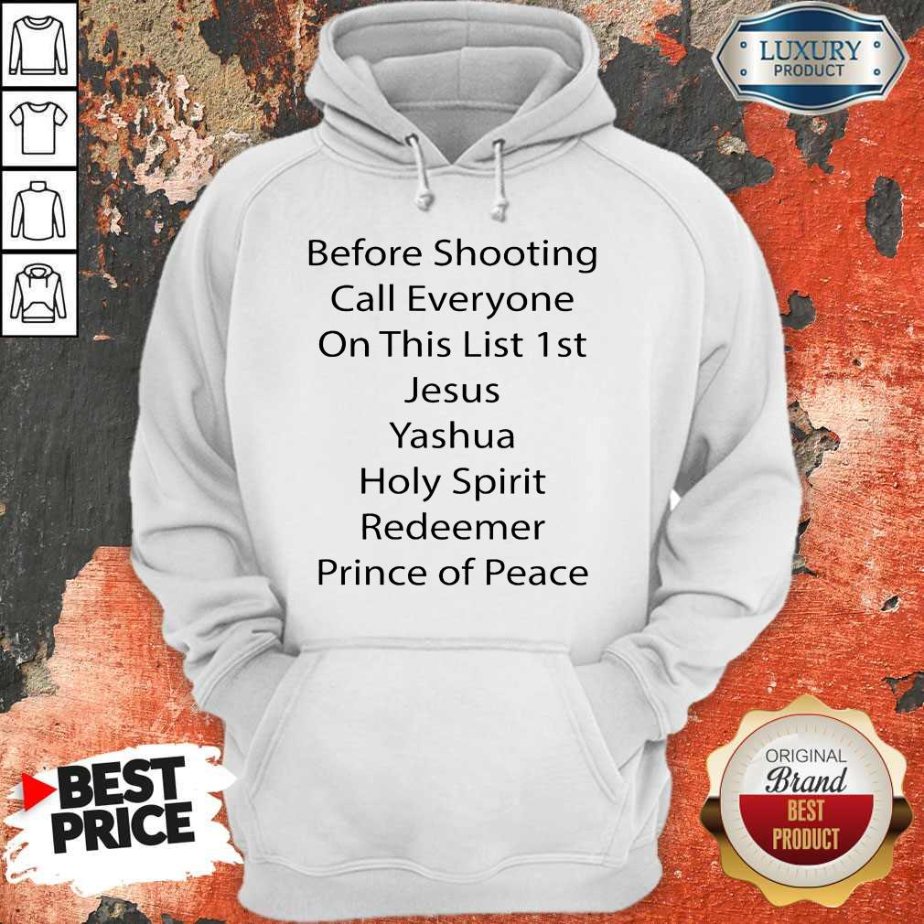 Official Before Shooting Call Everybody Shirt