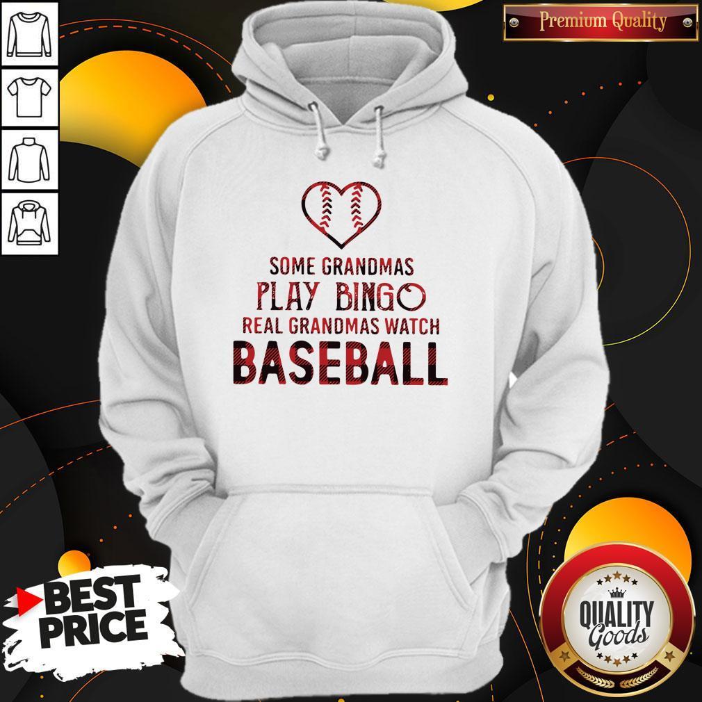 Official Some Grandmas Play Bingo Real Grandmas Watch Baseball Shirt