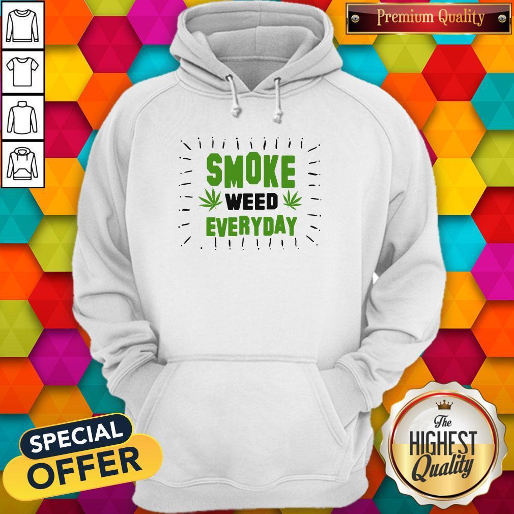 Pretty Marijuana Smoke Weed Everyday Shirt