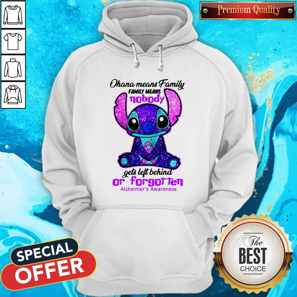 Stitch Ohana Means Family Family Means Nobody Gets Left Behind Or Forgotten Alzheimer's Awareness Shirt