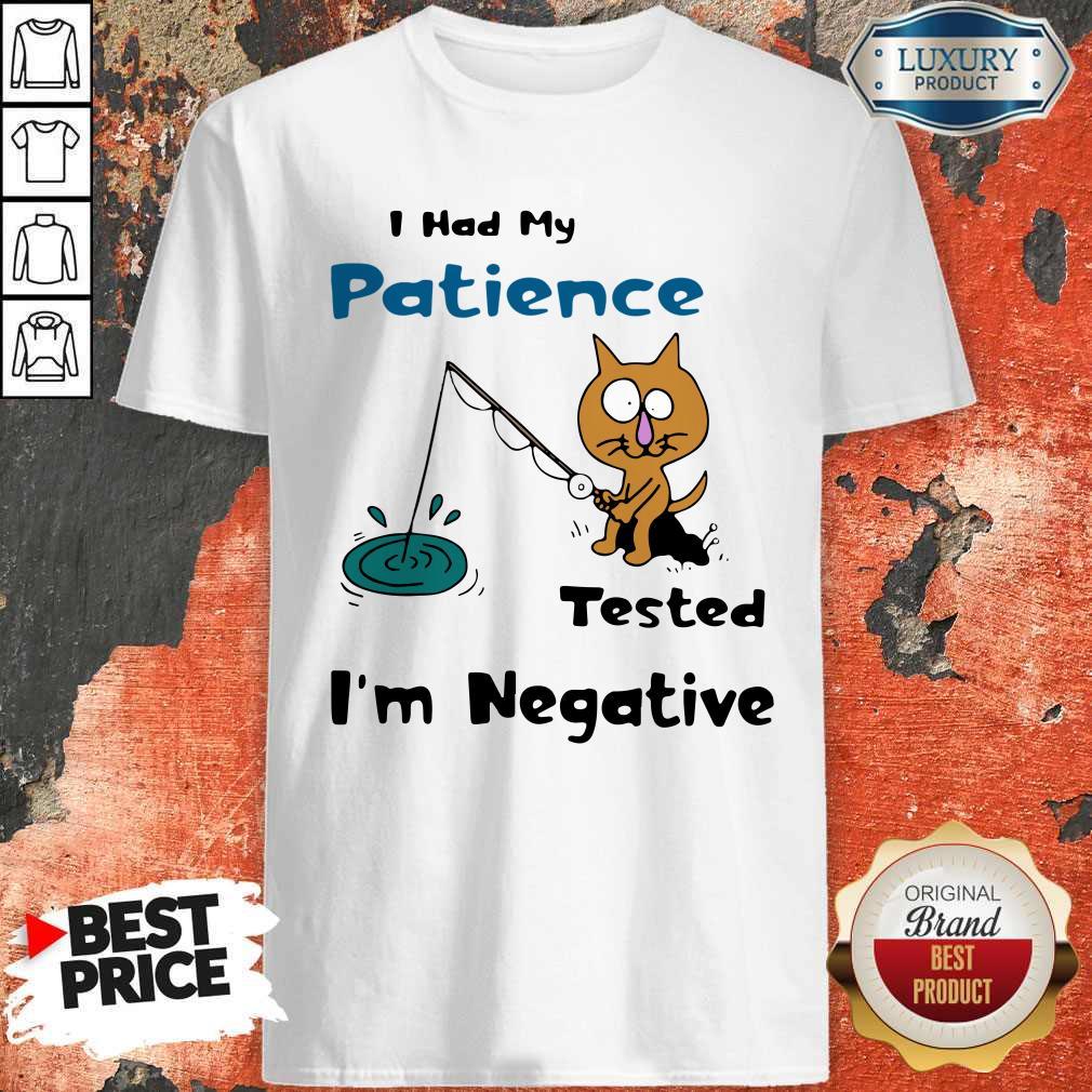 Awesome Cat I Had Me Pati Tested I'm Negative Shirt