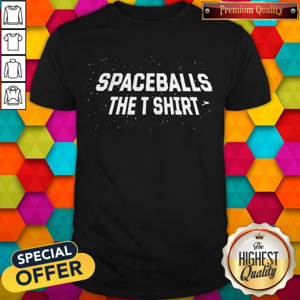 Official Spaceballs The T Shirt