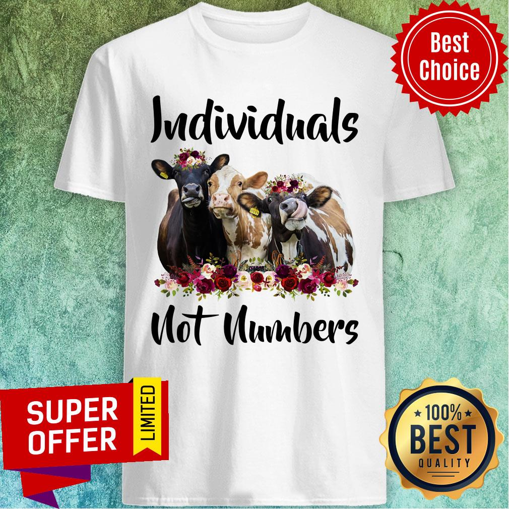Cow Individuals Not Numbers Flower Shirt